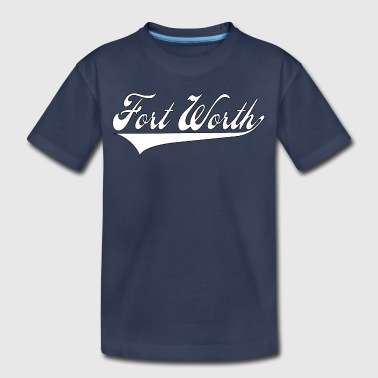 fort worth - Kids' Premium T-Shirt