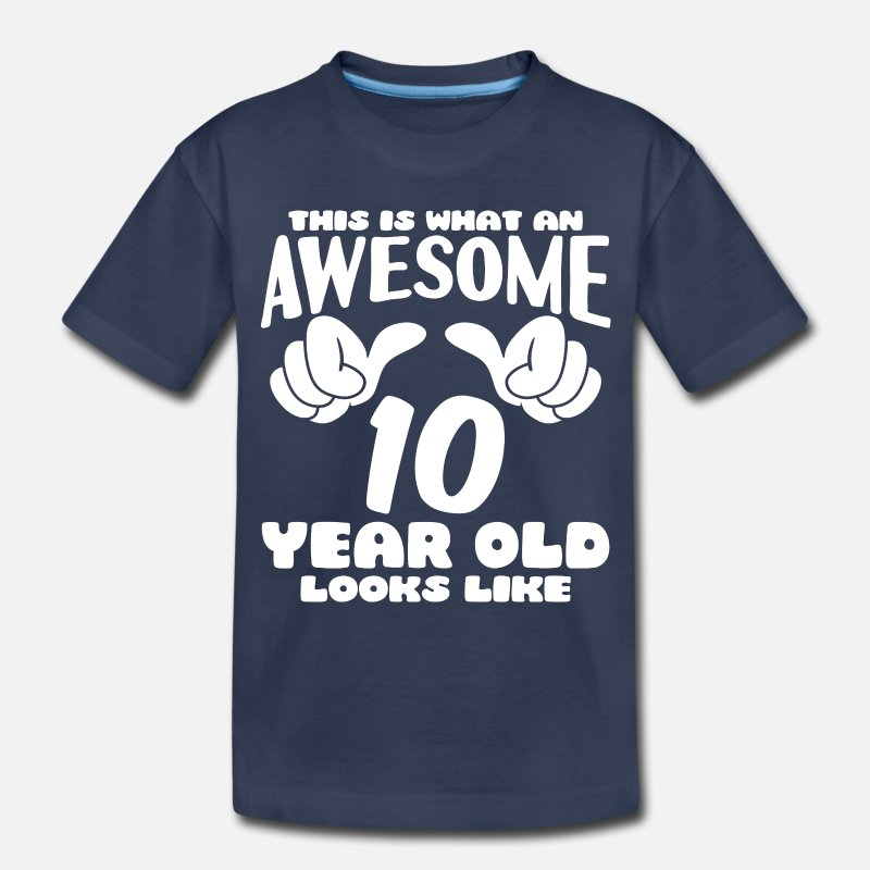 This Is What An Awesome 10 Year Old Looks Like Kids Premium T Shirt