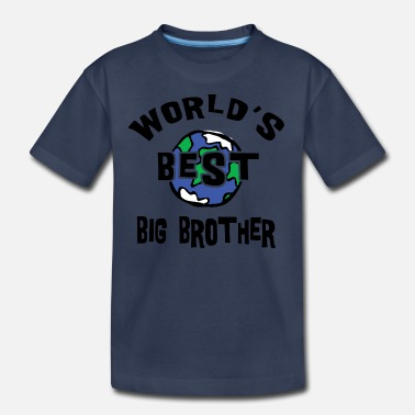 Worlds Best Brother World's Best Big Brother  - Kids' Premium T-Shirt