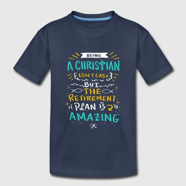 Christian Art Christian Christianity Awesome Retirement Plan - Kids' Premium T-Shirt
