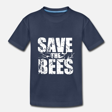 Save The Planet Save the Bees - Kids' Premium T-Shirt