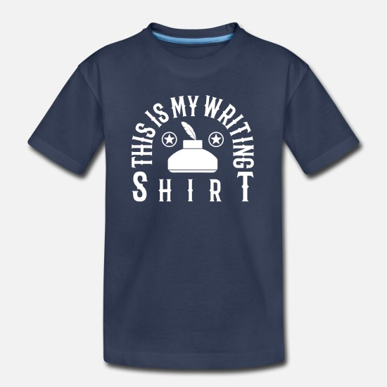 Design T-Shirts - This is My Writing Shirt Gift for Writers, Authors - Kids' Premium T-Shirt navy