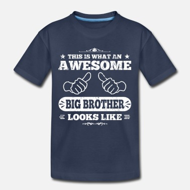 Big Brother Awesome Big Brother - Kids' Premium T-Shirt