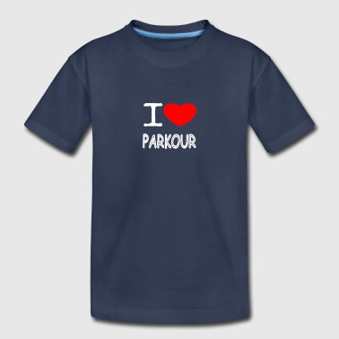 I LOVE PARKOUR - Kids' Premium T-Shirt