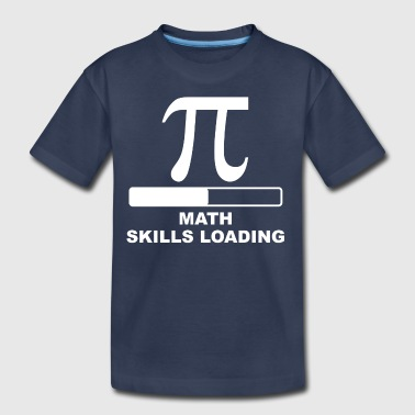 Math Skills Loading - Kids' Premium T-Shirt