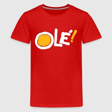 Ole! (red) - Kids' Premium T-Shirt