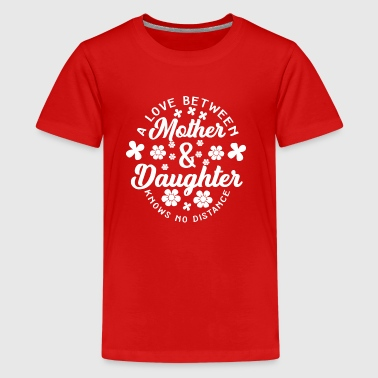 A Love Between Mother and Daughter - Kids' Premium T-Shirt