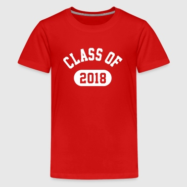 Class Of 2018 - Kids' Premium T-Shirt