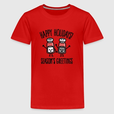 Happy Holidays Happy holidays! Season's greetings - Kids' Premium T-Shirt