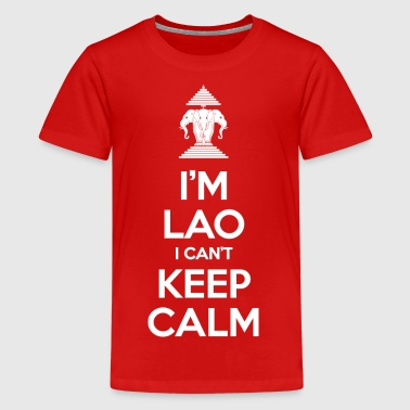 I'm Lao I Can't Keep Calm - Kids' Premium T-Shirt
