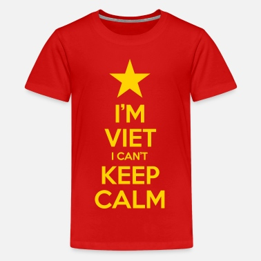 Viet Pride i'm Viet I Can't Keep Calm - Kids' Premium T-Shirt
