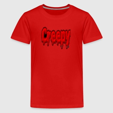 Creepy - Kids' Premium T-Shirt