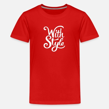 Cool Trendy Swag With Style! Cool & Trendy Typography Design  - Kids' Premium T-Shirt