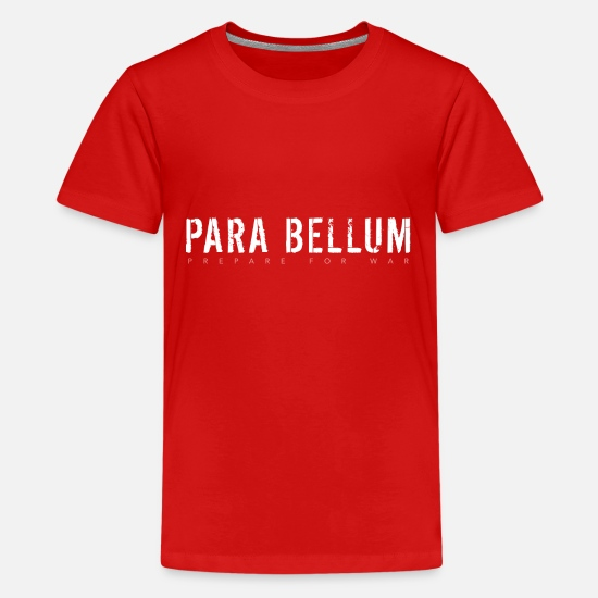 Typography T-Shirts - Latin Quote: Para Bellum (Prepare for War) - Kids' Premium T-Shirt red