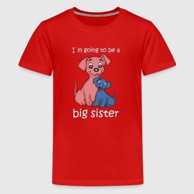 big sister puppy - Kids' Premium T-Shirt