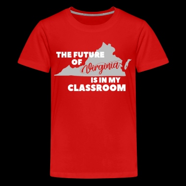 The Future of Virginia In My Classroom - Kids' Premium T-Shirt