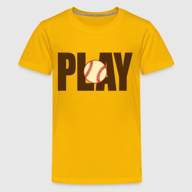 Play Baseball - Kids' Premium T-Shirt