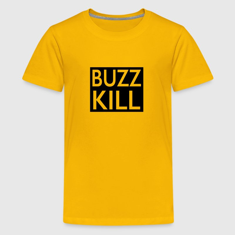 buzz kill - Kids' Premium T-Shirt