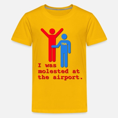 Molestation I Was Molested At The Airport - Kids' Premium T-Shirt
