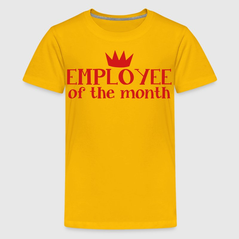 EMPLOYEE OF THE MONTH - Kids' Premium T-Shirt