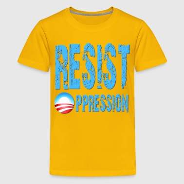 Resist Oppression Anti Obama - Kids' Premium T-Shirt