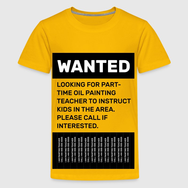 Oil Painting Teacher Wanted Poster - Kids' Premium T-Shirt