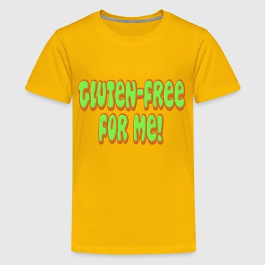 Gluten Free For Me Celiac - Kids' Premium T-Shirt
