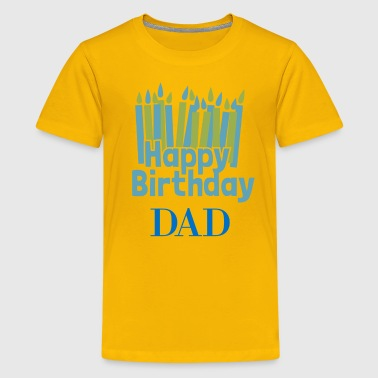 Happy Birthday Candle Dad - Kids' Premium T-Shirt