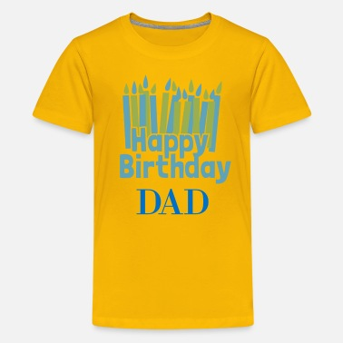 Dad Happy Birthday Candle Dad - Kids' Premium T-Shirt