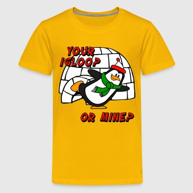 Your Igloo Or Mine Chilly Willy Penguin - Kids' Premium T-Shirt