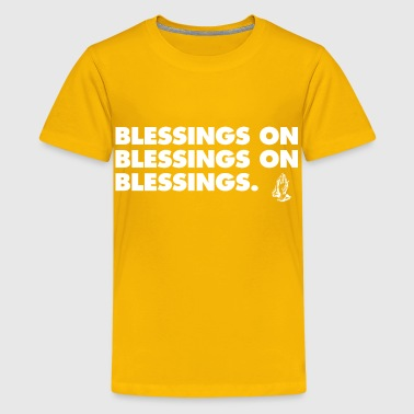 Blessings Drake 6ix - Kids' Premium T-Shirt