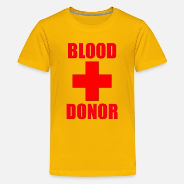 Blood Donor Blood Donor - Kids' Premium T-Shirt