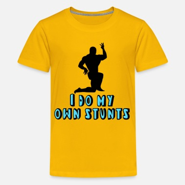 Steroids Weight Lifting Bodybuilder I Do My Own Stunts - Kids' Premium T-Shirt