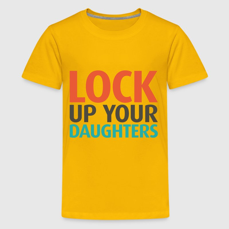 Lock Up Your Daughters - Kids' Premium T-Shirt