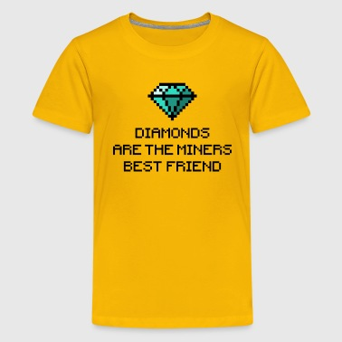 Diamonds are the miners best friend 1 (dd print) - Kids' Premium T-Shirt