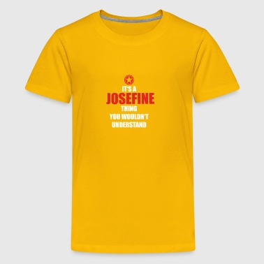 Geschenk it s a thing birthday understand JOSEFINE - Kids' Premium T-Shirt