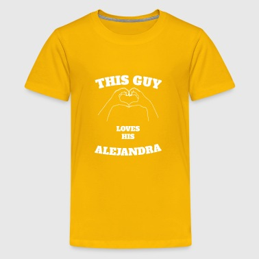 This Guy Loves His Alejandra Valentine Day Gift - Kids' Premium T-Shirt