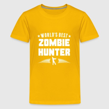 World's Best Zombie Hunter Funny Zombie - Kids' Premium T-Shirt