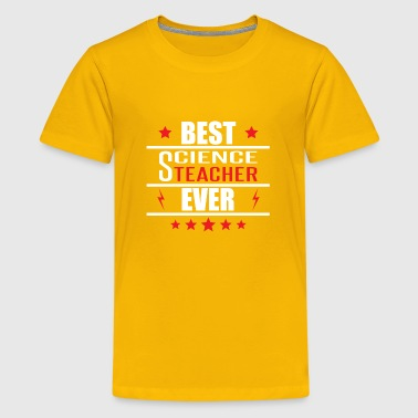 Best Science Teacher Ever - Kids' Premium T-Shirt