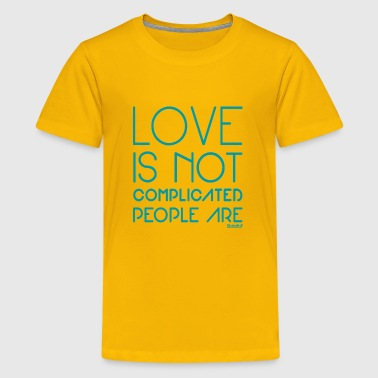 Love is not complicated People are, F. Evans ™ - Kids' Premium T-Shirt