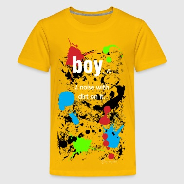 boy=noise&dirt - Kids' Premium T-Shirt