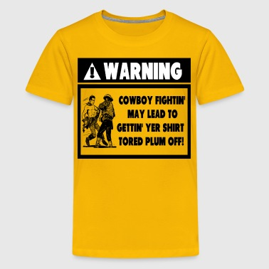 Warning Label for Cowboy Fights - Kids' Premium T-Shirt