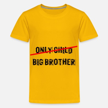 Mother In Law only child big brother funny - Kids' Premium T-Shirt