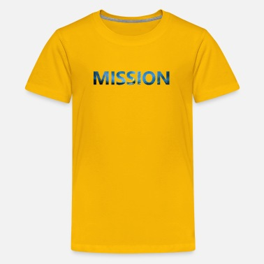 Mission Mission - Kids' Premium T-Shirt