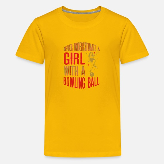 Quotes T-Shirts - Never Underestimate A Girl With a Bowling Ball - Kids' Premium T-Shirt sun yellow