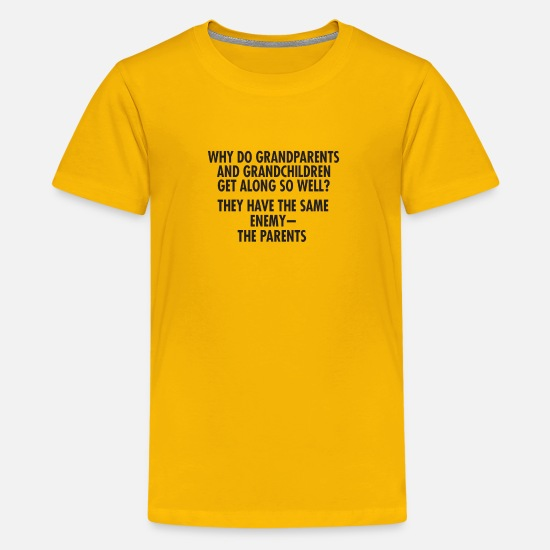 Parents T-Shirts - Why Do Grandparents And Grandchildren Get Along So - Kids' Premium T-Shirt sun yellow