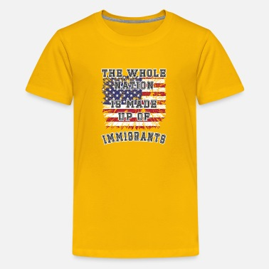 Nation was built by immigrants - Kids' Premium T-Shirt