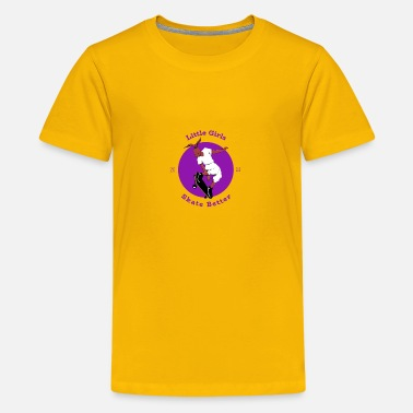 Little Girls Skate Better - Kids' Premium T-Shirt