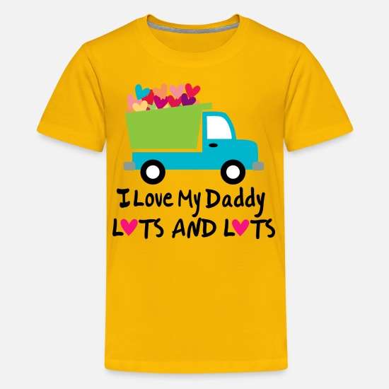 Love T-Shirts - I Love My Daddy Lots and Lots - Kids' Premium T-Shirt sun yellow