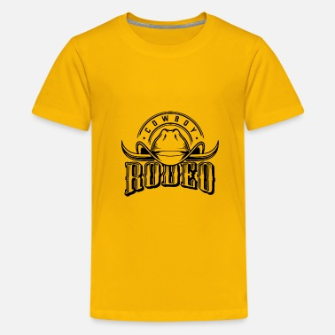 Rodeo Rodeo - Kids' Premium T-Shirt